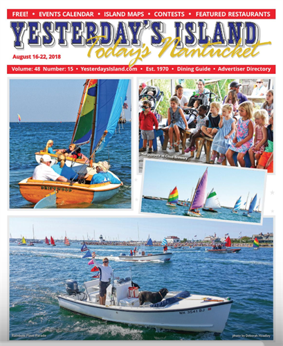 August 16, 2018 Issue of Yesterday's Island/Today's Nantucket
