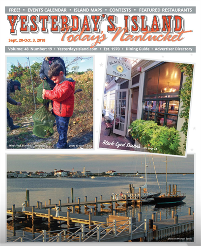 September 20, 2018 Issue of Yesterday's Island/Today's Nantucket