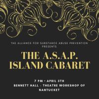 A.S.A.P. presents Island Cabaret