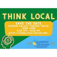 Think Local Trivia Night - Presented By Leadership Dutchess Class of 2021
