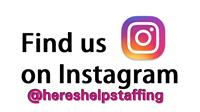 Follow @hereshelpstaffing on Instagram