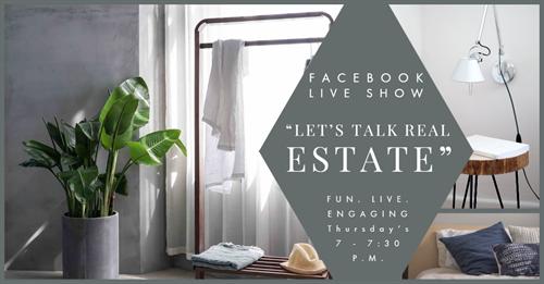 Gallery Image Lets_Talk_Real_Estate_Facebook_Live_Show_Image2.png