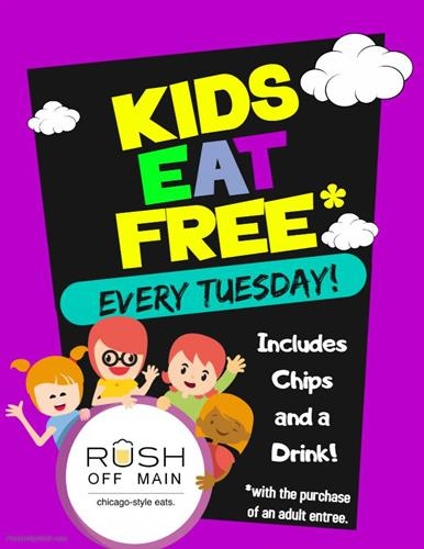 Kids Eat FREE Every Tuesday!