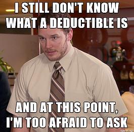 Deductibles!