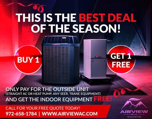 Best Deal of The Season - Buy 1, Get 1 Free - Call 972-658-1784 for Details