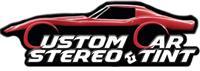 CUSTOM CAR STEREO & TINT