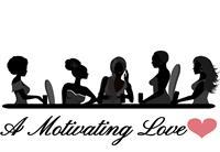 A MOTIVATING LOVE