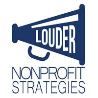 Louder NonProfit Strategies, LLC