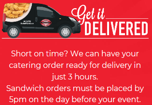 We deliver with a 3 hour notice for 5 or more