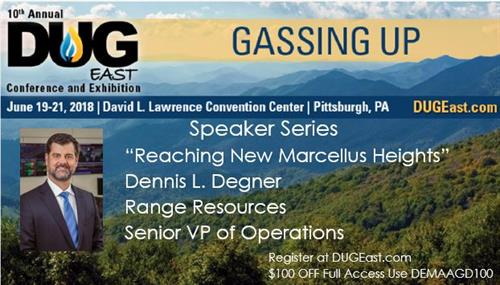 """ Dennis Degner of Range Resources is a featured speaker at DUG East"""