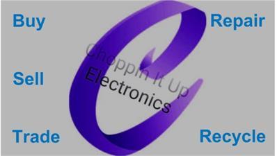Choppin IT Up Electronics