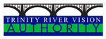 Trinity River Vision Authority