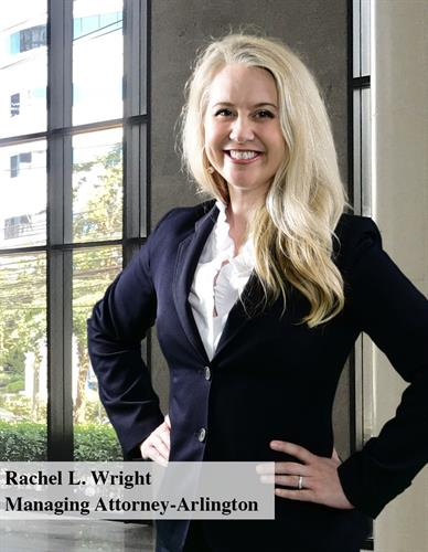 Rachel L. Wright - Managing Attorney - Arlington