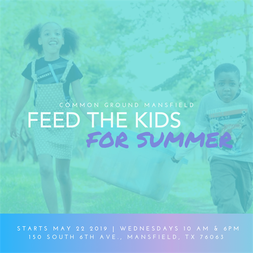 Social Media graphic for Feed the Kids for Summer, a program of Common Ground Network here in Mansfield.
