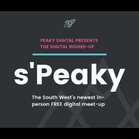 S'Peaky: Peaky Digital Presents The Digital Round-Up