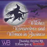 Witches, Werewolves, and Women in Business - October Luncheon