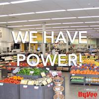 All of your Quad Cities Hy-Vee locations have power! Shop your local store today!
