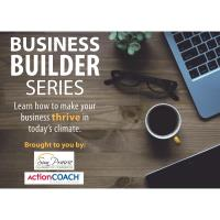 Business Builders Series with ActionCoach - Session 2 - Why a SWOT* Analysis for Your Business is Important to You   *Strengths, Weaknesses, Opportunities, Threats