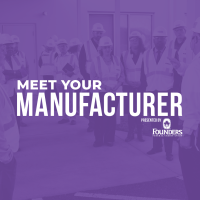 Meet Your Manufacturer