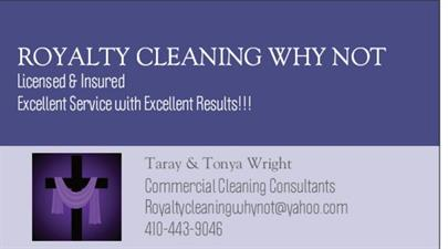 Royalty Cleaning Why Not- Commercial Cleaning Consultant