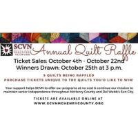 SCVN's Annual Quilt Raffle