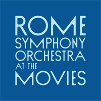 """Rome Symphony Orchestra """"At the Movies"""""""