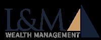 L&M Wealth Management