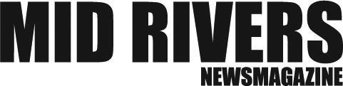 Mid Rivers Newsmagazine