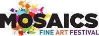 Mosaics Fine Art Festival