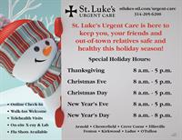 St. Luke's Urgent Care Holiday Hours