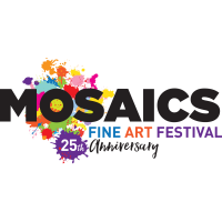 LAST CHANCE TO ENTER MOSAICS FINE ART FESTIVAL!