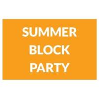 Summer Block Party - August 8, 2019