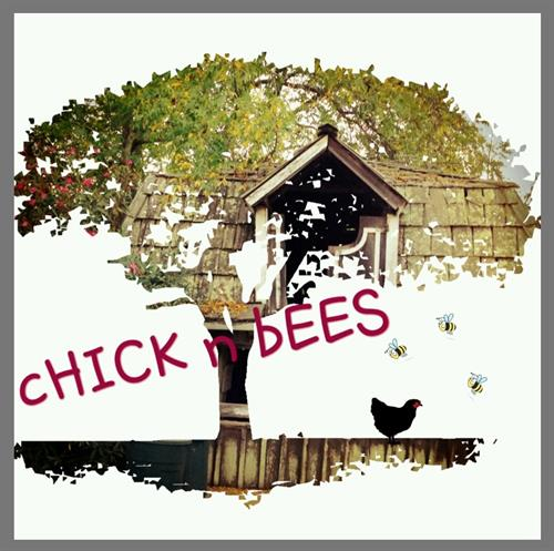 Chick n Bees Sister Company
