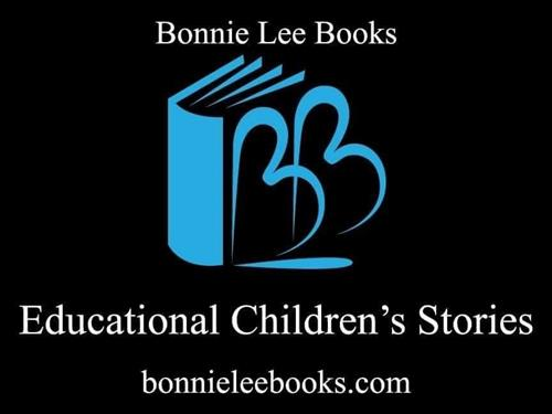 BONNIE LEE BOOKS - EDUCATIONAL CHILDREN'S STORIES