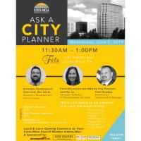 2019 Ask a City Planner Lunch & Learn