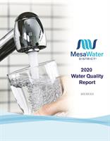 2020 Water Quality Report Shows Water Provided by Mesa Water Meets or Exceeds All State and Federal Drinking Water Regulations