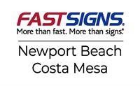 FASTSIGNS of Newport Beach/Costa Mesa