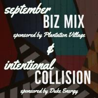 Chamber BizMix & Intentional Collision Networking