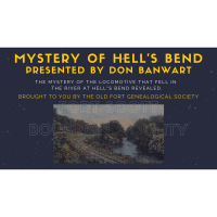 Mystery of Hell's Bend Revealed by Don Banwart