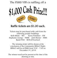 FSMS VIP's holding $1,000 Cash Prize Drawing - Get Your Tickets Today!