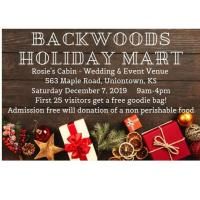 Backwoods Holiday Mart at Rosie's Cabin in Uniontown, just 20 miles west of Fort Scott