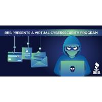 Better Business Bureau - FREE Virtual Cybersecurity program!