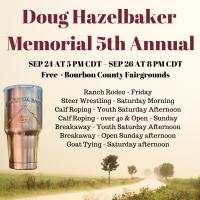 Doug Hazelbaker Memorial Ranch Rodeo, Breakaway, Calf Roping and Steer Wresting at the Bourbon County Fairgrounds