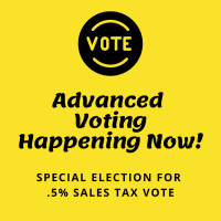 Special Election taking place for .5% Sales Tax up for Renewal, Advanced voting taking place now, actual election day is March 2nd