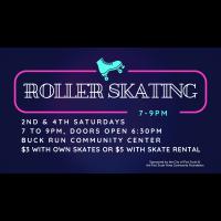 Roller Skating, 2nd & 4th Saturdays, 7-9pm