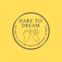 Dare to Dream Women's Entrepreneurship Series
