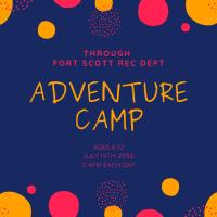 Adventure Camp through Fort Scott Recreation Department