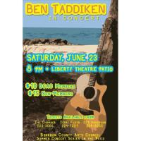 Ben Taddiken in Concert on the Liberty Theatre Patio
