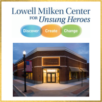 Lowell Milken Center for Unsung Heroes