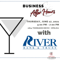 River Bank & Trust Business After Hours